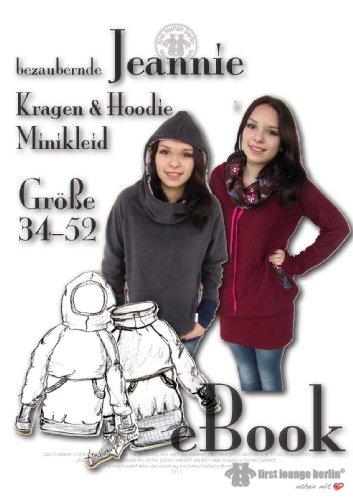 Jeannie Kragen-Hoodie Nähanleitung mit Schnittmuster für Sweatshirt, Hoody, Longpulli, Minikleid mit großem Kragen oder Kapuze in Gr. 34 bis 52 auf CD