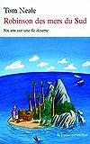 Robinson des mers du Sud - Six ans sur une île déserte - La Table Ronde - 25/05/2009