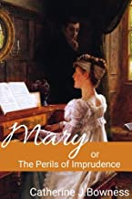 Mary or The Perils of Imprudence