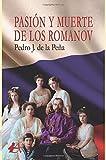 Pasión y muerte de los Romanov
