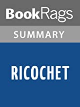Summary & Study Guide Ricochet by Sandra Brown