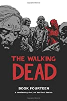The Walking Dead 14: A Continuing Story of Survival Horror