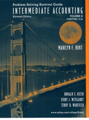 Problem-Solving Survival Guide: Intermediate Accounting Vol. 2, Chapters 15-24