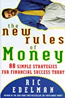 The New Rules of Money: 88 Strategies for Financial Success Today