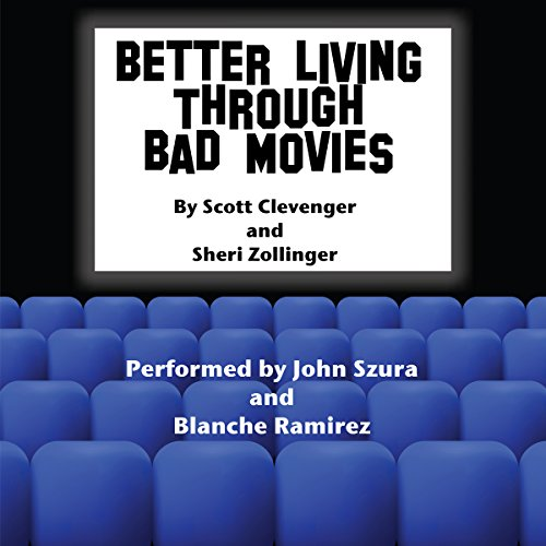 Better Living Through Bad Movies audiobook cover art