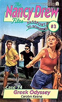 Greek Odyssey: Passport to Romance #3 (Nancy Drew Files Book 74) by [Carolyn Keene]