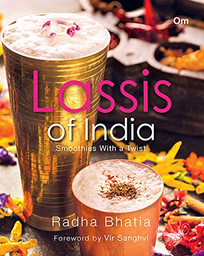 Bhatia, R: Lassis of India Smoothies with a Twist