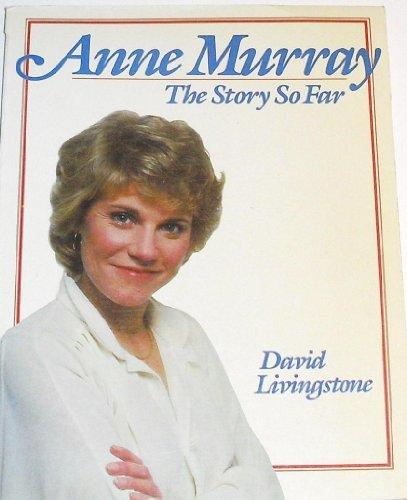 Anne Murray, the story so far