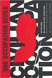 Une occupation civile - La Politique de l'architecture israélienne