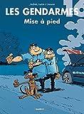 Les Gendarmes - Tome 16 - Mise à pied