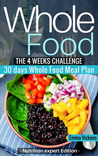 whole food diet meals and snacks