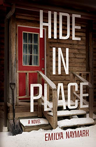 Image of Hide in Place: A Novel