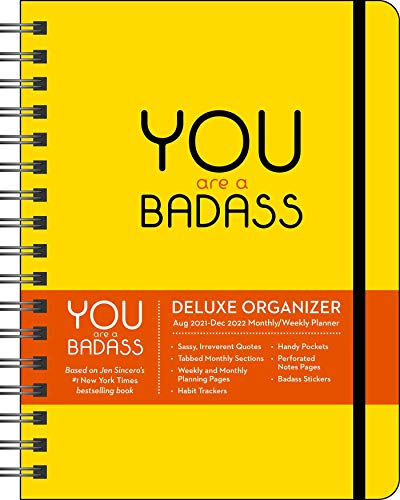 You Are a Badass 17-Month 2021-2022 Monthly/Weekly Planner Calendar
