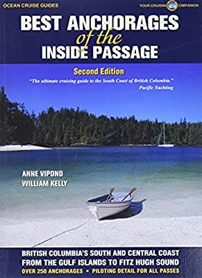 Best Anchorages of the Inside Passage -2nd Edition (Ocean Cruise Guides) from Ocean Cruise Guides
