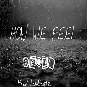 How We Feel