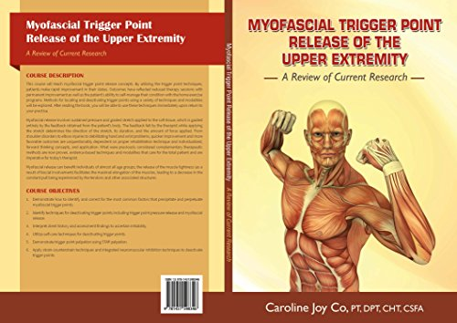 Myofascial Trigger Point Release of the Upper Extremity (A Review of Current Research) (English Edition)