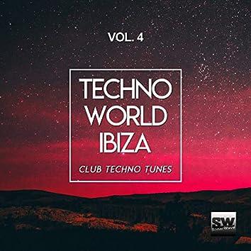 Techno World Ibiza, Vol. 4 (Club Techno Tunes)