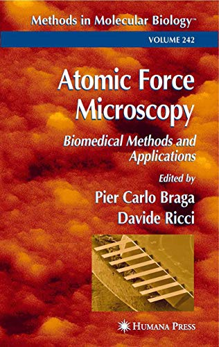 Atomic Force Microscopy: Biomedical Methods and Applications (Methods in Molecular Biology (242))