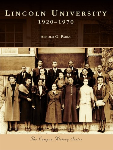 Lincoln University: 1920-1970 (Campus History) (English Edition)