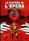 Rouletabille 03 - Le Fantôme de l'Opéra