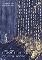 Painting Enlightenment: Healing Visions of the Heart Sutra