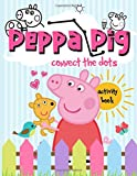 Peppa Pig Connect The Dots: Crayola Connect...