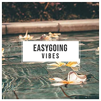 Easygoing Vibes