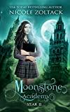 Moonstone Academy: Year Two: A Mayhem of Magic World Story