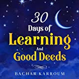 30 days of learning and good deeds: (Islamic...