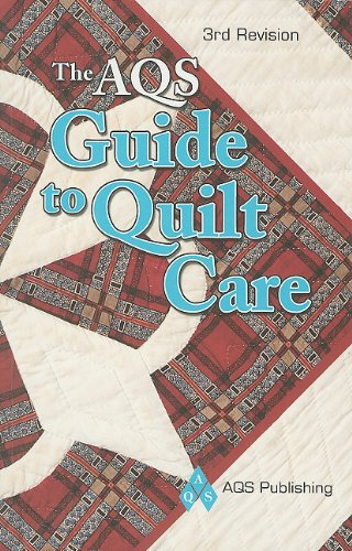 AQS Guide to Quilt Care