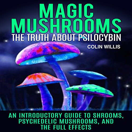 Magic Mushrooms audiobook cover art