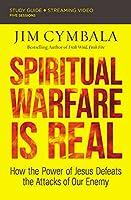 Spiritual Warfare Is Real: Countering the Attacks of Satan