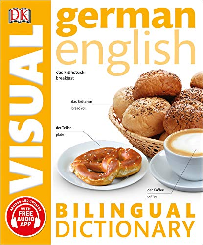 German English Bilingual Visual Dictionary (DK Bilingual Visual Dictionaries)
