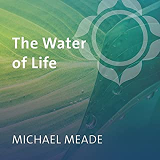 The Water of Life                   Written by:                                                                                                                                 Michael Meade                               Narrated by:                                                                                                                                 Michael Meade                      Length: 2 hrs and 50 mins     2 ratings     Overall 5.0