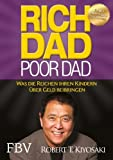 Rich Dad Poor Dad by Robert T with Lechter, Sharon L Kiyosaki (1998-08-02) - Warner Books - 02/08/1998