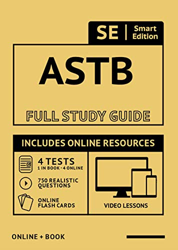 ASTB Full Study Guide: Complete Subject Review with online videos, 5 Full Practice Tests, realistic