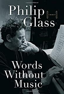 By Philip Glass - Words Without Music: A Memoir (2015-04-21) [Hardcover]