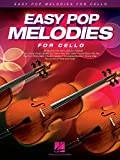 easy pop melodies for cello (english edition)