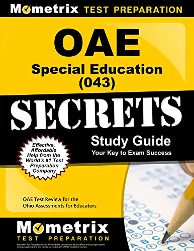 Compare Textbook Prices for OAE Special Education 043 Secrets Study Guide: OAE Test Review for the Ohio Assessments for Educators Stg Edition ISBN 9781630944858 by OAE Exam Secrets Test Prep Team
