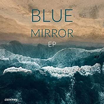 Blue Mirror EP