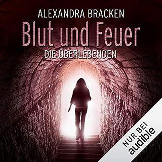 Blut und Feuer     Die Überlebenden 3              Autor:                                                                                                                                 Alexandra Bracken                               Sprecher:                                                                                                                                 Nora Jokhosha                      Spieldauer: 18 Std. und 33 Min.     88 Bewertungen     Gesamt 4,4