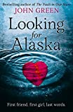 LOOKING FOR ALASKA: Read the multi-million bestselling smash-hit...