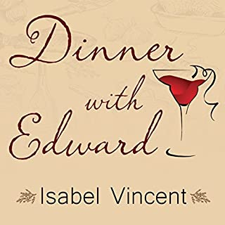 Dinner with Edward     A Story of an Unexpected Friendship              Written by:                                                                                                                                 Vincent Isabel                               Narrated by:                                                                                                                                 Elise Arsenault                      Length: 4 hrs and 55 mins     Not rated yet     Overall 0.0