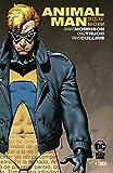 Animal Man Vol. 03 De 3 (Biblioteca Grant Morrison) (Biblioteca Grant Morrison – Animal Man (O.C.))