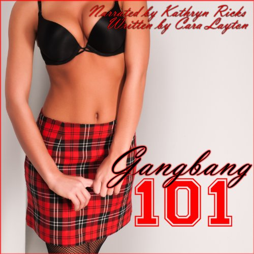 Gangbang 101 audiobook cover art