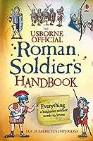 Roman Soldier's Handbook (Handbooks)