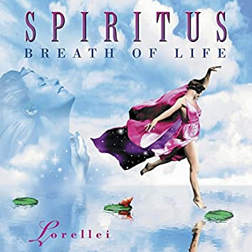 Spiritus Breath of Life
