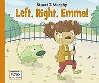 Left, Right, Emma! (I See I Learn)