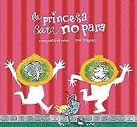 La princesa Sara no para par Margarita Del Mazo