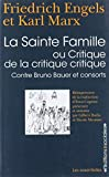 La Sainte famille - Ou critique de la critique critique, contre Bruno Bauer et consorts